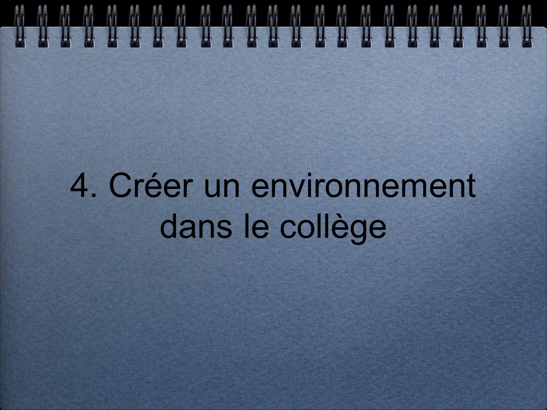 4. Créer un environnement dans le collège
