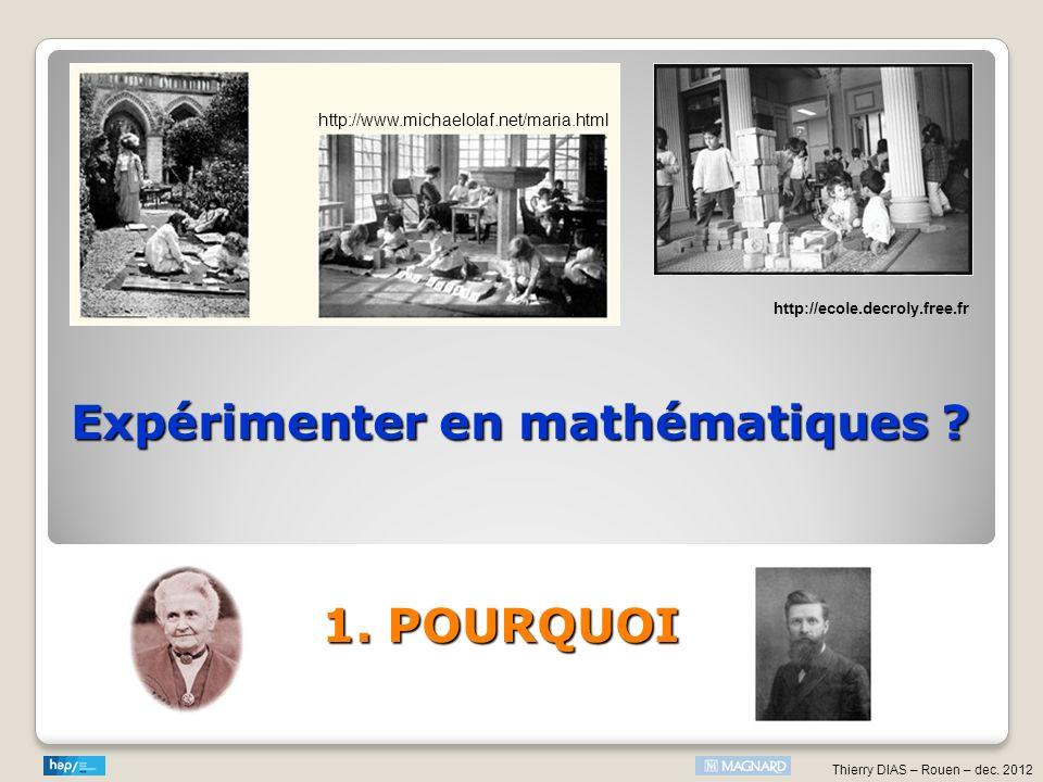 Thierry DIAS – Rouen – dec. 2012 CONCLUSION 3 atouts pour mieux apprendre