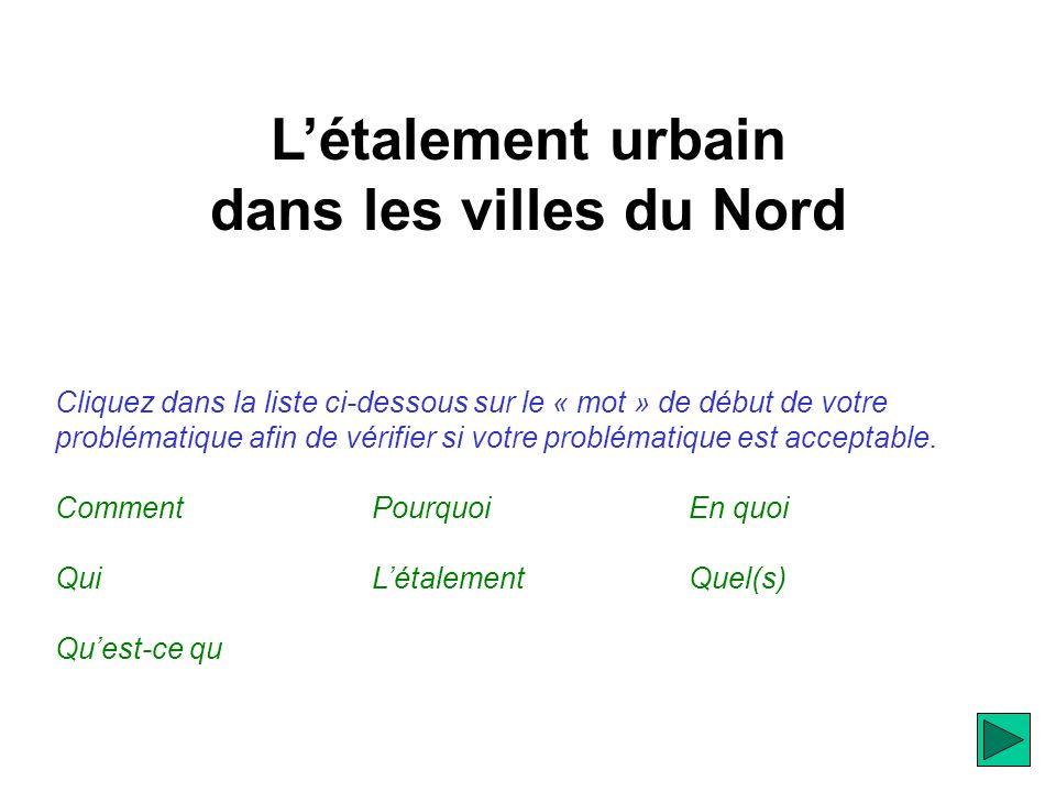 Létalement urbain dans les villes du Nord Etape 4 : Construire le plan.