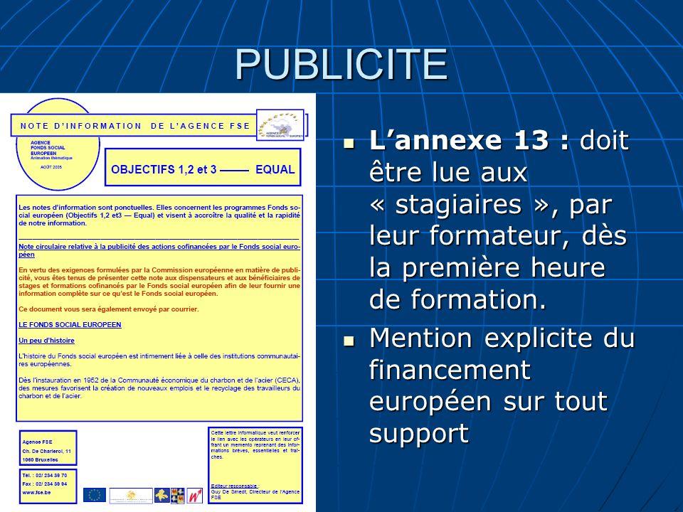 PUBLICITE Lannexe 13 : doit être lue aux « stagiaires », par leur formateur, dès la première heure de formation. Lannexe 13 : doit être lue aux « stag