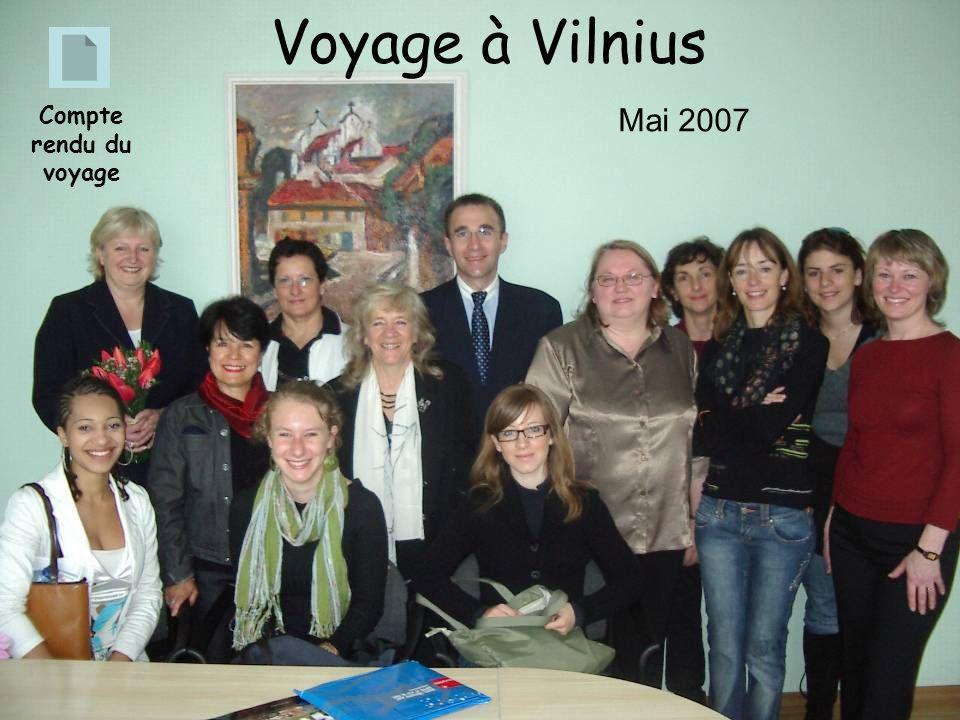 Compte rendu du voyage Voyage à Vilnius Mai 2007
