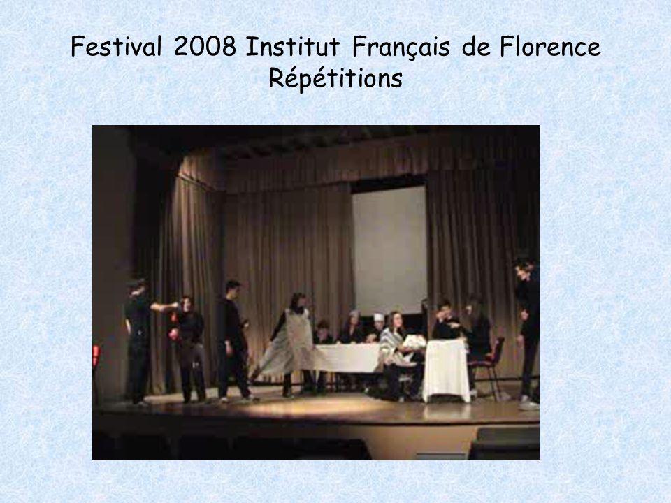 Festival 2008 Institut Français de Florence Répétitions
