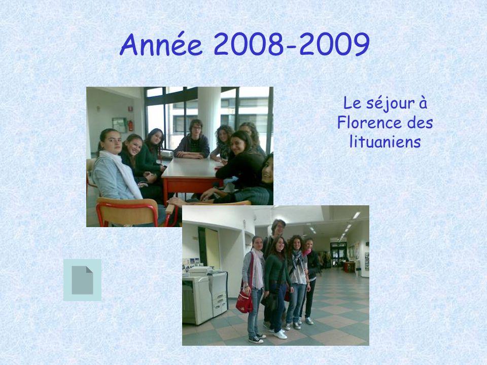 Année 2008-2009 Le séjour à Florence des lituaniens