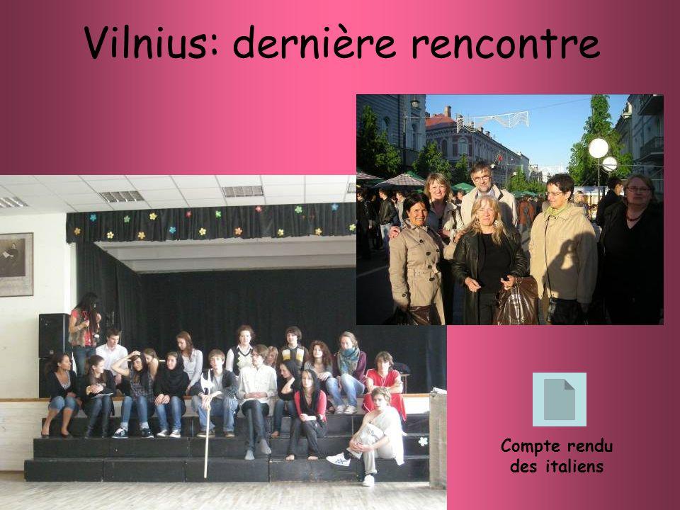 Vilnius: dernière rencontre Compte rendu des italiens
