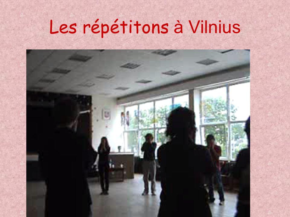 Les répétitons à Vilnius