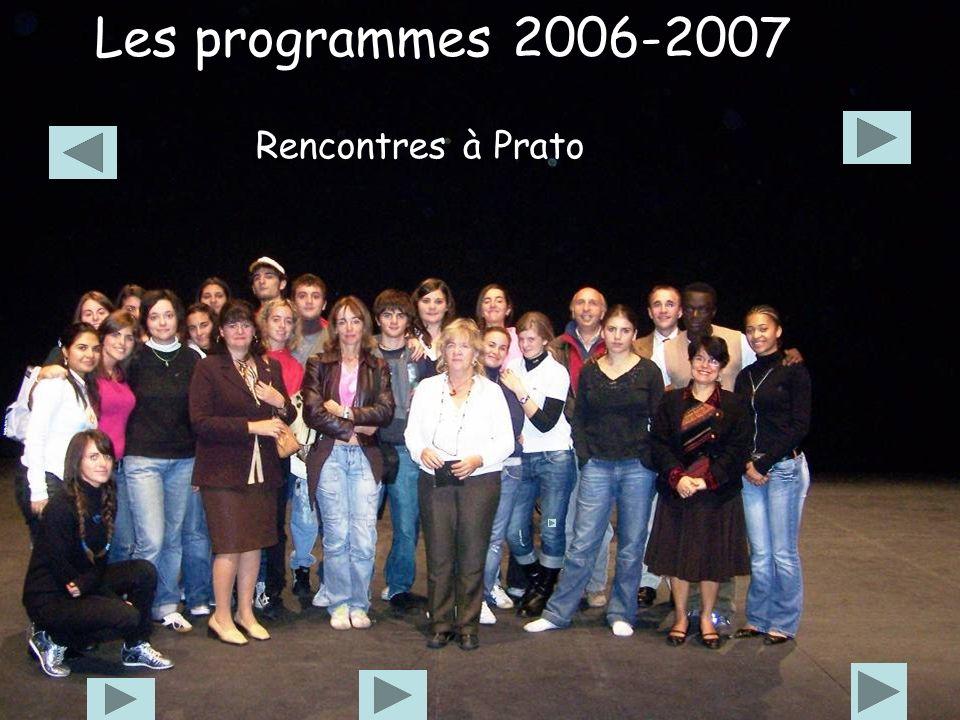 Les programmes 2006-2007 Rencontres à Prato