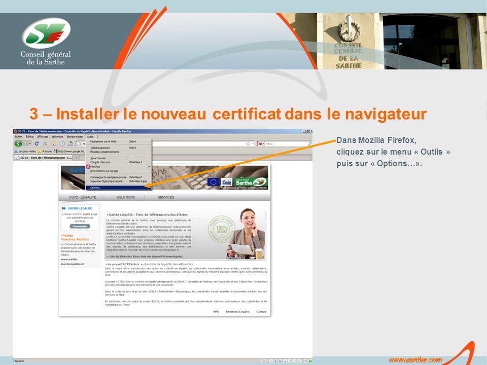 www.sarthe.com 3 – Installer le nouveau certificat dans le navigateur Dans Mozilla Firefox, cliquez sur le menu « Outils » puis sur « Options…».