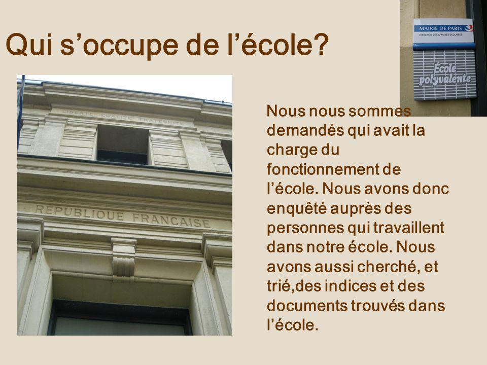 Nous avons découvert que lÉtat et la mairie de Paris se chargeaient de lécole.