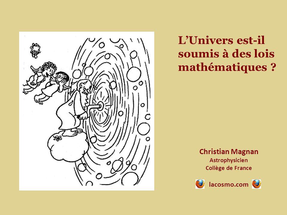 LUnivers est-il soumis à des lois mathématiques .