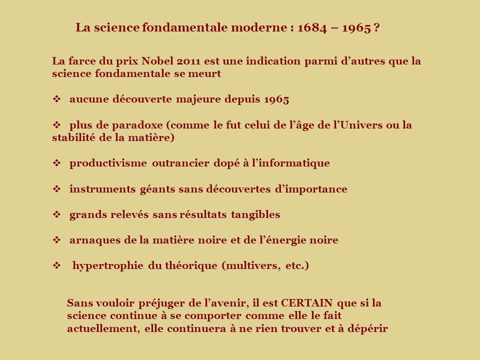 La science fondamentale moderne : 1684 – 1965 .