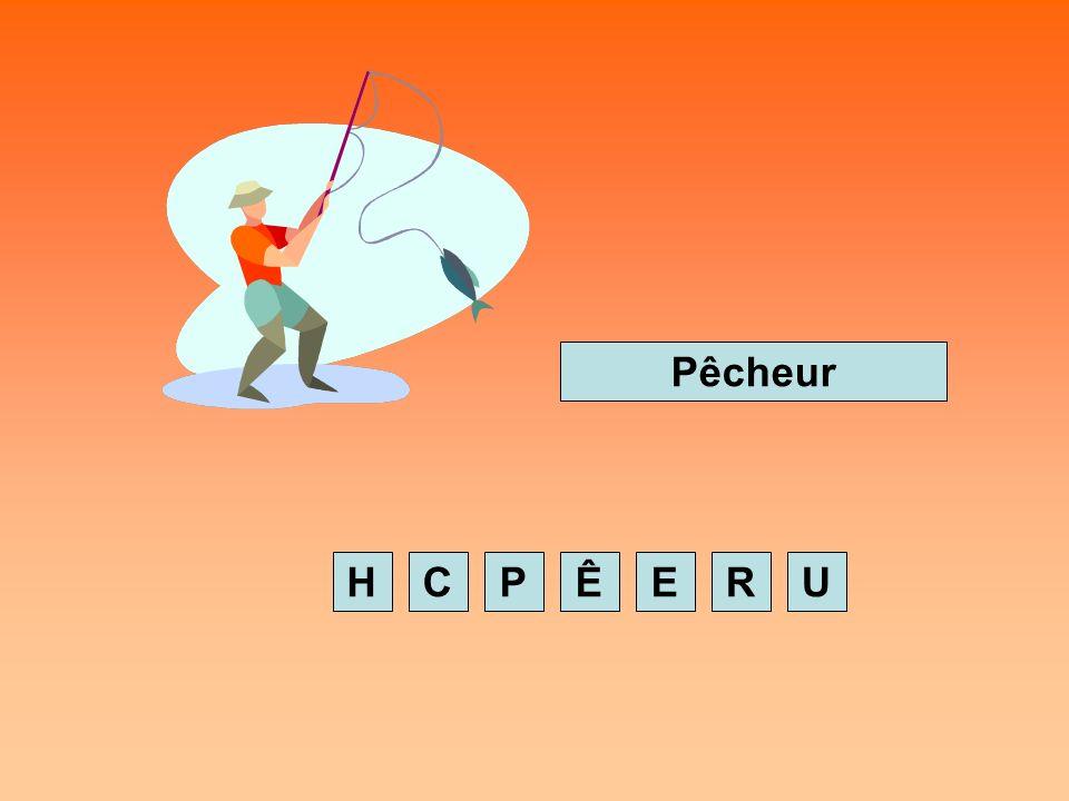 PCHEURÊ Pêcheur