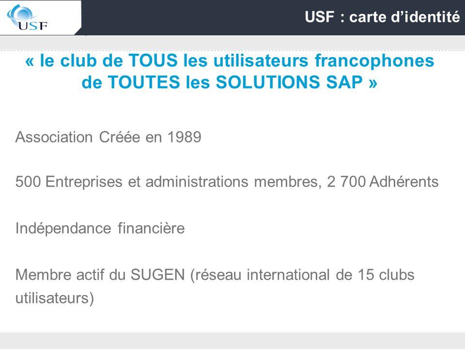 Association Créée en 1989 500 Entreprises et administrations membres, 2 700 Adhérents Indépendance financière Membre actif du SUGEN (réseau internatio