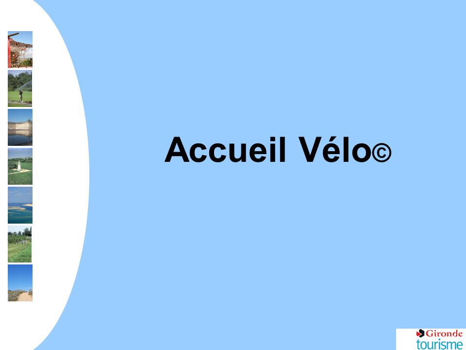 Accueil Vélo ©