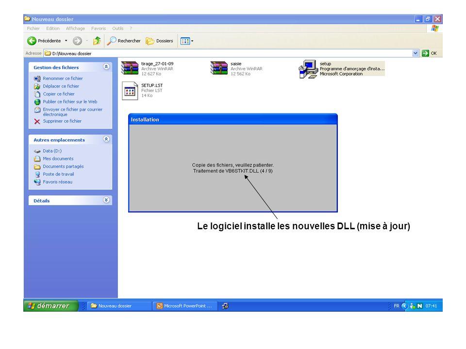 Le logiciel installe les nouvelles DLL (mise à jour)