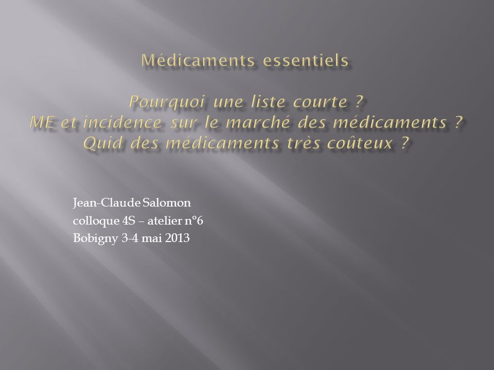 Jean-Claude Salomon colloque 4S – atelier n°6 Bobigny 3-4 mai 2013