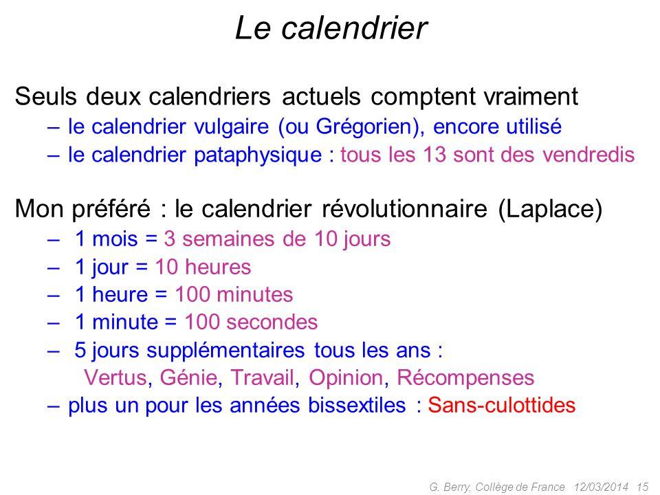12/03/201414G. Berry, Collège de France