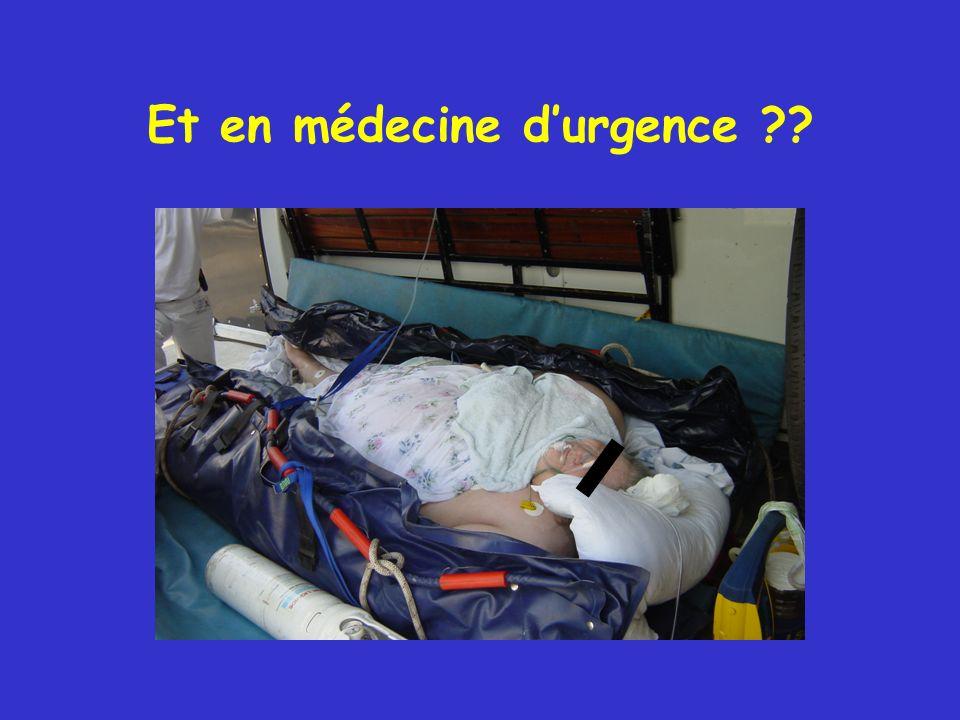 Et en médecine durgence ??