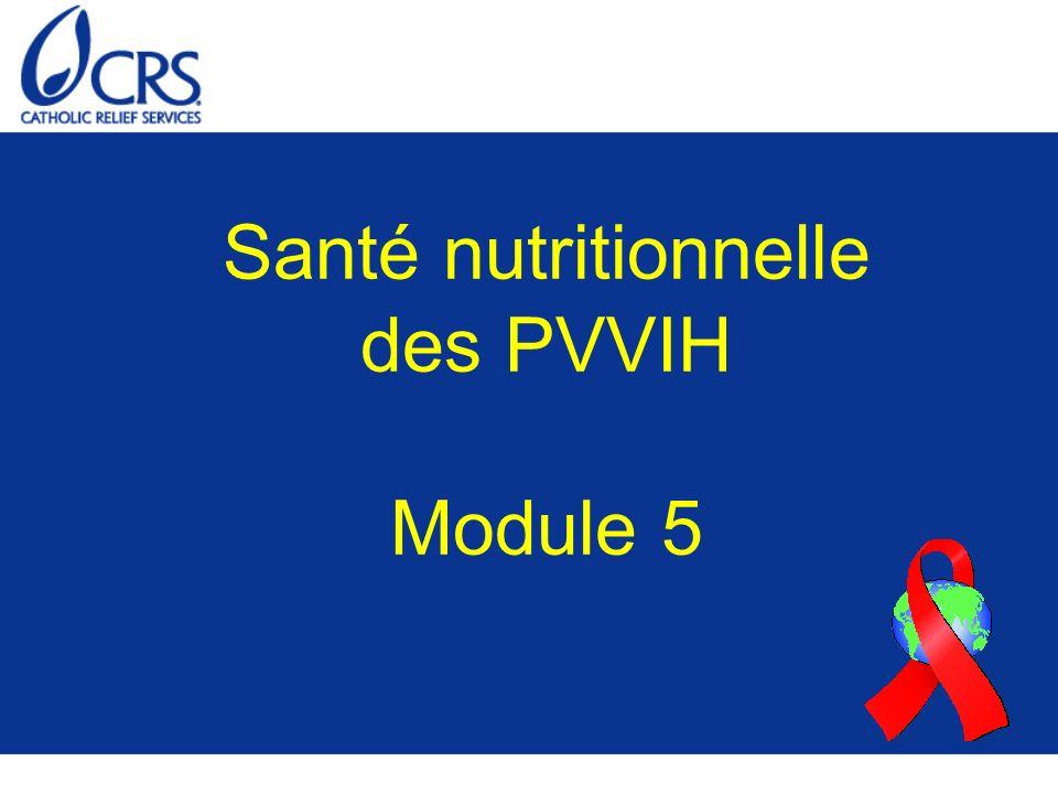 But Pour prodiguer des conseils en matière de nutrition, aptes à atténuer les effets non désirés de l infection à VIH.