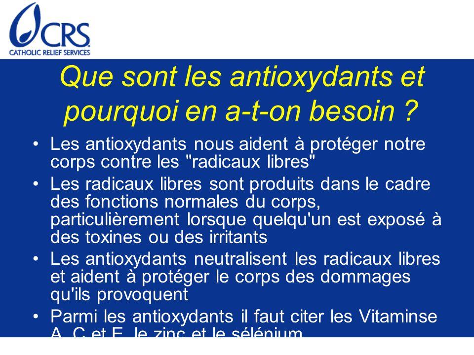 Que sont les antioxydants et pourquoi en a-t-on besoin .