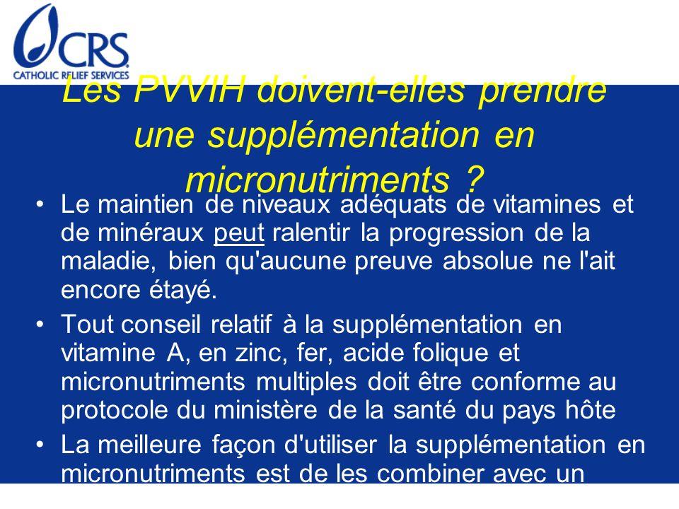 Les PVVIH doivent-elles prendre une supplémentation en micronutriments .