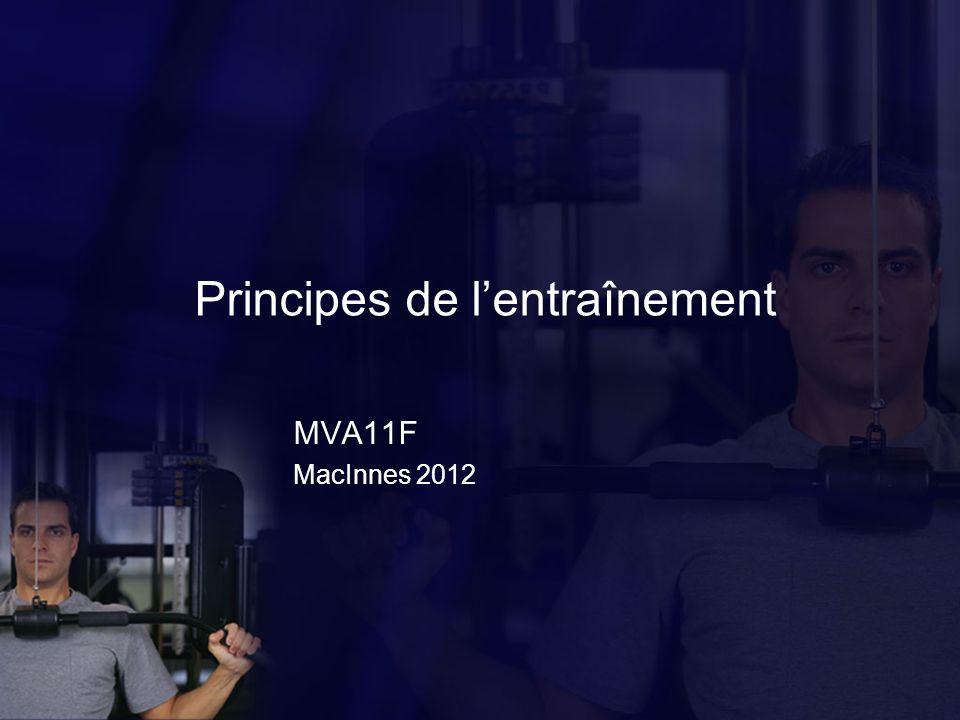 Principes de lentraînement MVA11F MacInnes 2012