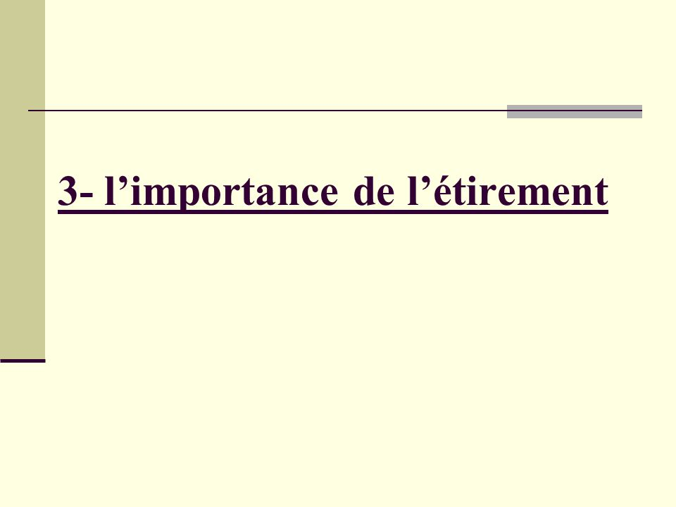 3- limportance de létirement