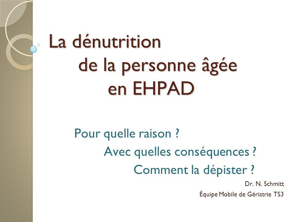 La dénutrition de la personne âgée en EHPAD Pour quelle raison .