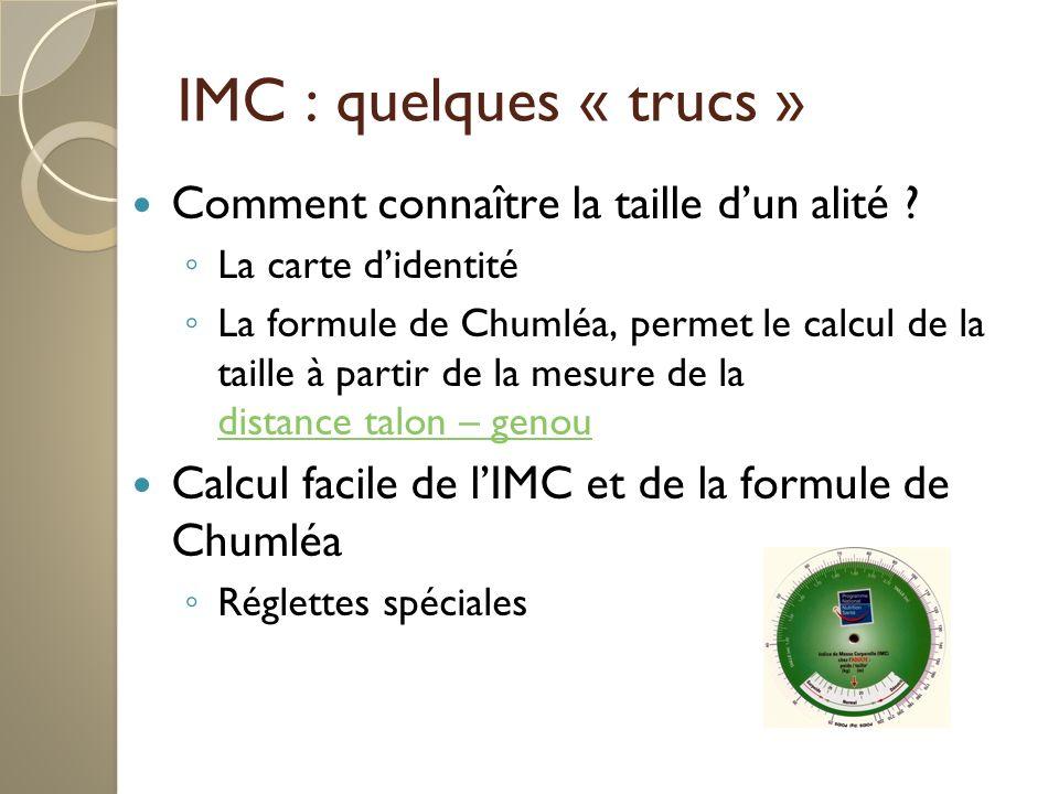 IMC : quelques « trucs » Comment connaître la taille dun alité .
