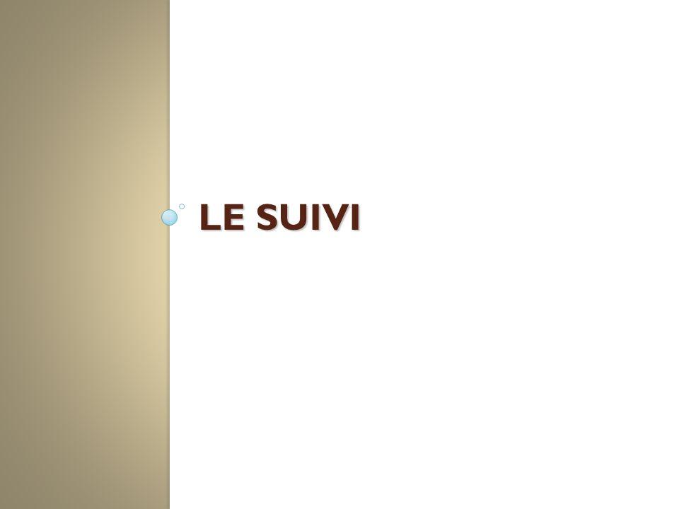 LE SUIVI