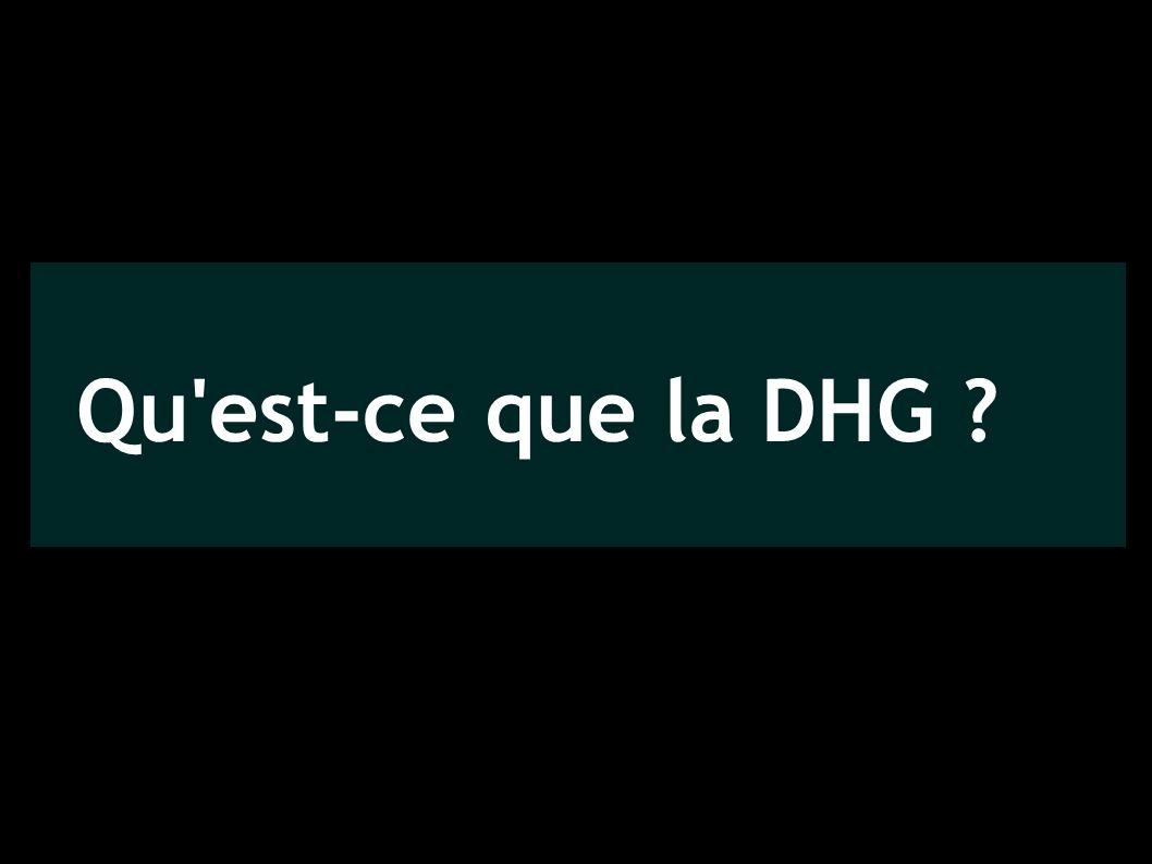 Qu'est-ce que la DHG ?