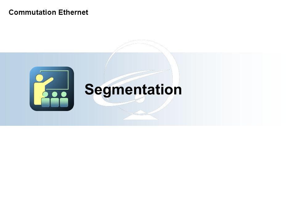 Segmentation Commutation Ethernet