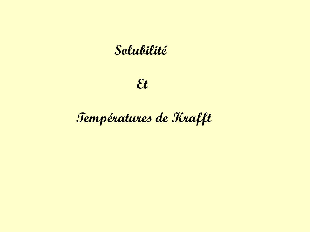 Solubilité Et Températures de Krafft
