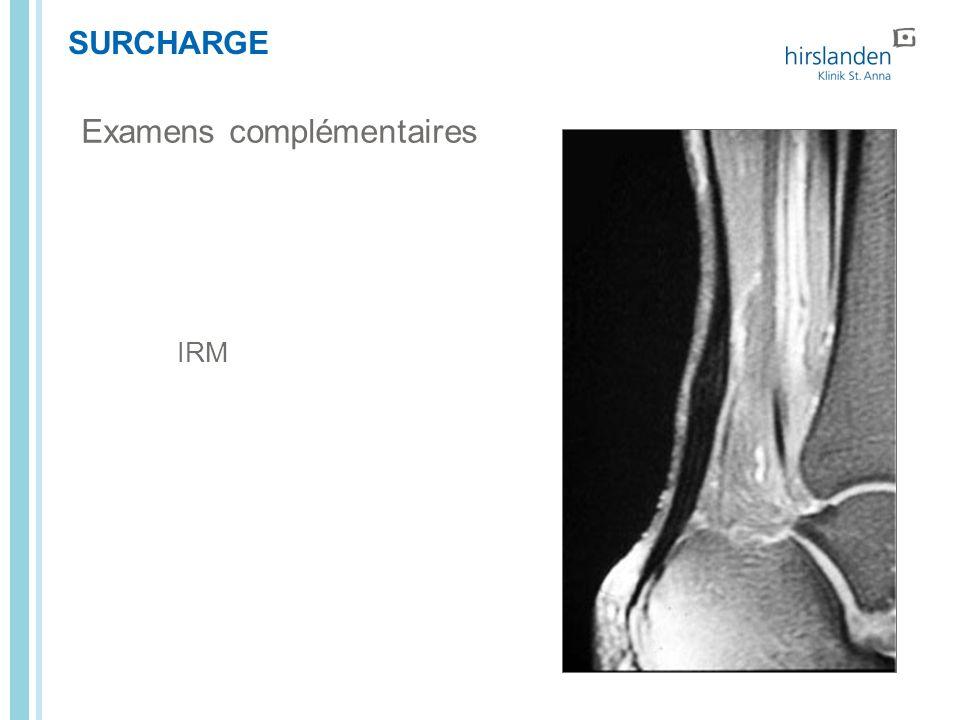 SURCHARGE Examens complémentaires IRM