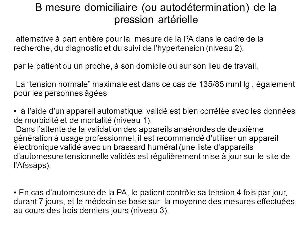 B mesure domiciliaire (ou autodétermination) de la pression artériell e alternative à part entière pour la mesure de la PA dans le cadre de la recherc