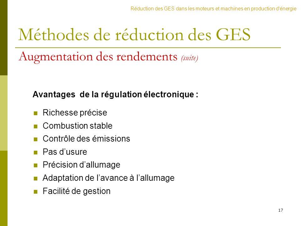 17 Avantages de la régulation électronique : Richesse précise Combustion stable Contrôle des émissions Pas dusure Précision dallumage Adaptation de la