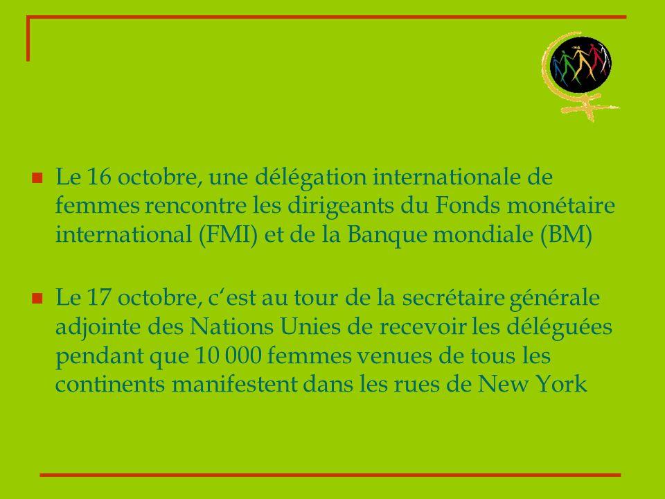 Le 16 octobre, une délégation internationale de femmes rencontre les dirigeants du Fonds monétaire international (FMI) et de la Banque mondiale (BM) L