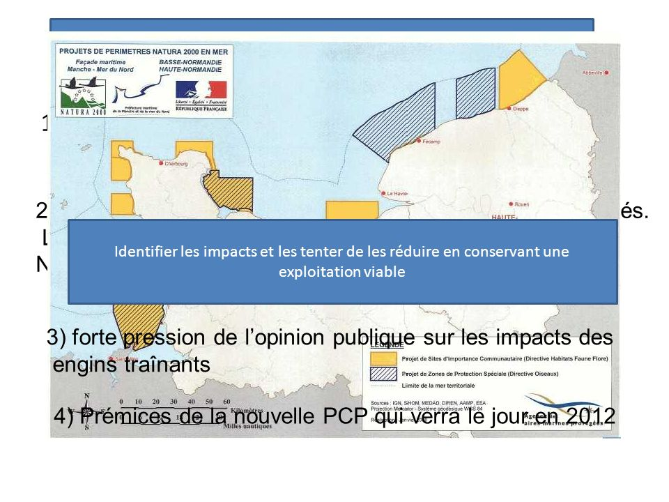 2)La France met en place un réseau daires marines protégés. Lun des outils concerne les habitats et les oiseaux : Natura 2000 1) Projet décolabellisat
