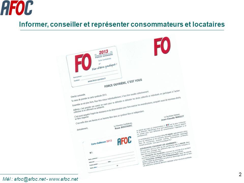 2 Mél : afoc@afoc.net - www.afoc.net Informer, conseiller et représenter consommateurs et locataires