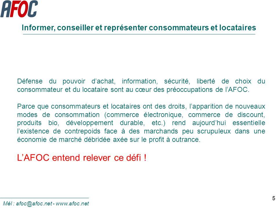 5 Défense du pouvoir dachat, information, sécurité, liberté de choix du consommateur et du locataire sont au cœur des préoccupations de lAFOC. Parce q
