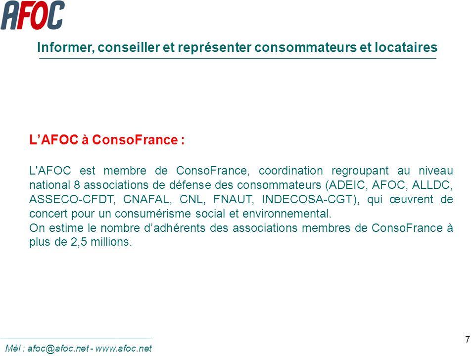 7 LAFOC à ConsoFrance : L'AFOC est membre de ConsoFrance, coordination regroupant au niveau national 8 associations de défense des consommateurs (ADEI