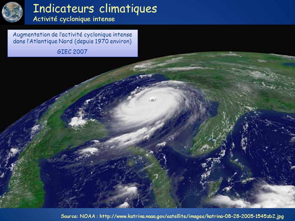 Augmentation de lactivité cyclonique intense dans lAtlantique Nord (depuis 1970 environ) GIEC 2007 Augmentation de lactivité cyclonique intense dans l