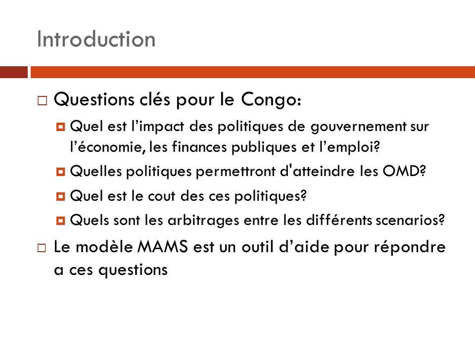 Questions clés pour le Congo: Quel est limpact des politiques de gouvernement sur léconomie, les finances publiques et lemploi? Quelles politiques per