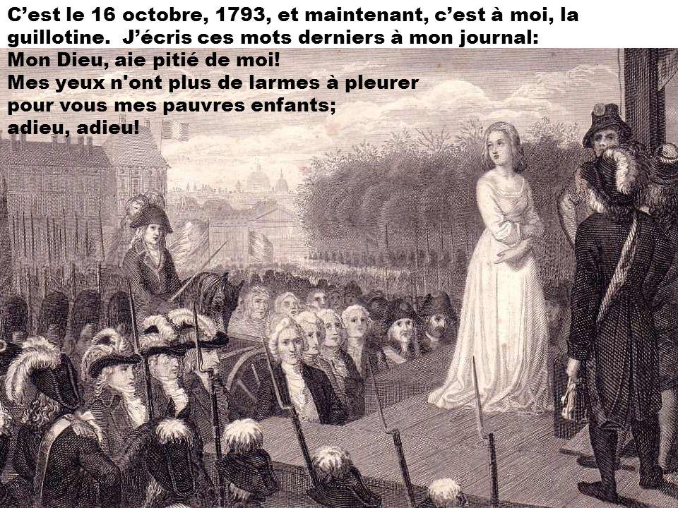 Il est 1793 est mes enfants et moi, nous attendons Madame Guillotine. Nous essayons dêtre forts.