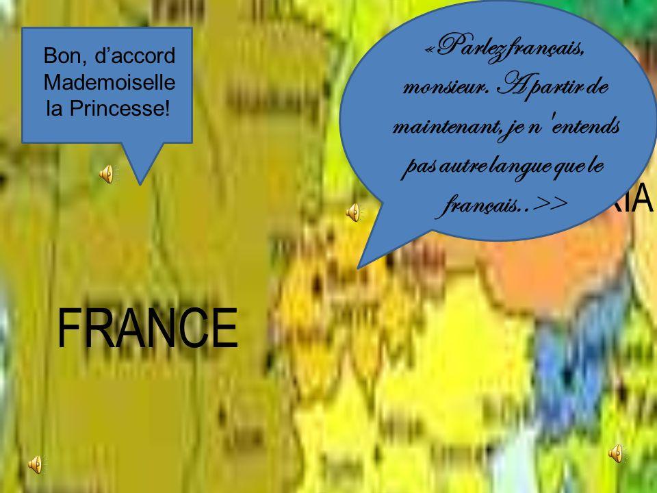 Es ist jetzt 1770 und ich gehe nach Frankreich, um verheiratet zu sein. Hier ist meine Verlobte, le dauphin de la France, Louis. Jetzt muß ich Französ
