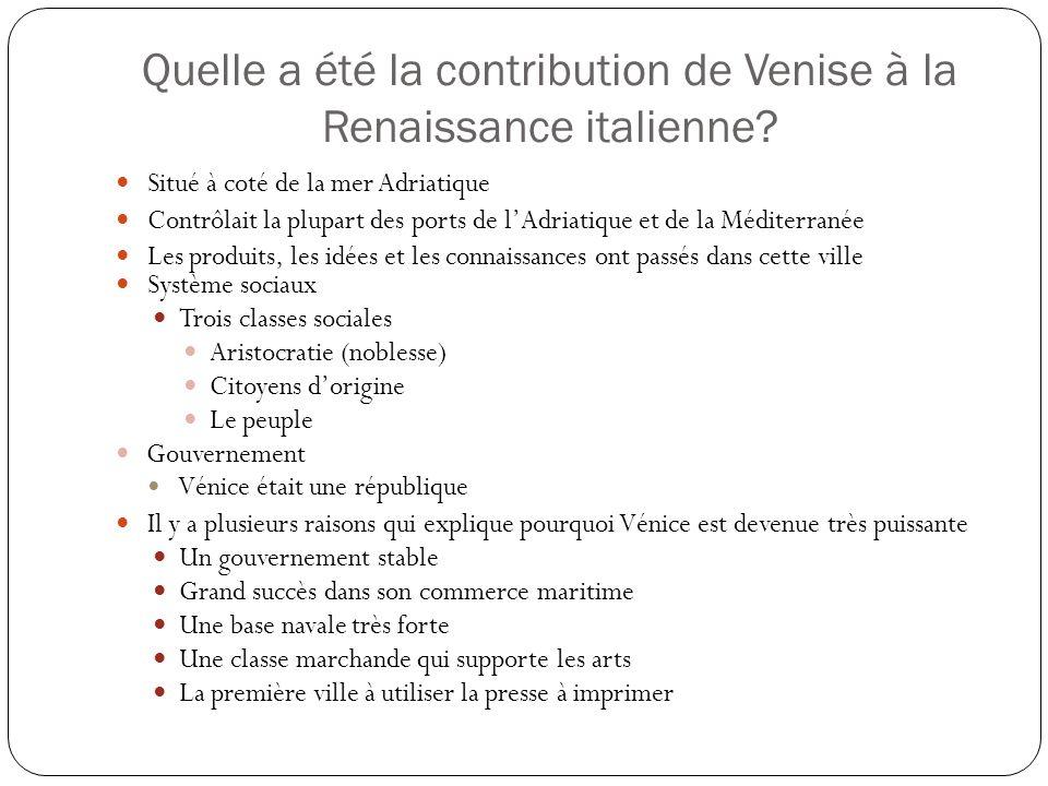 Quelle a été la contribution de Venise à la Renaissance italienne.