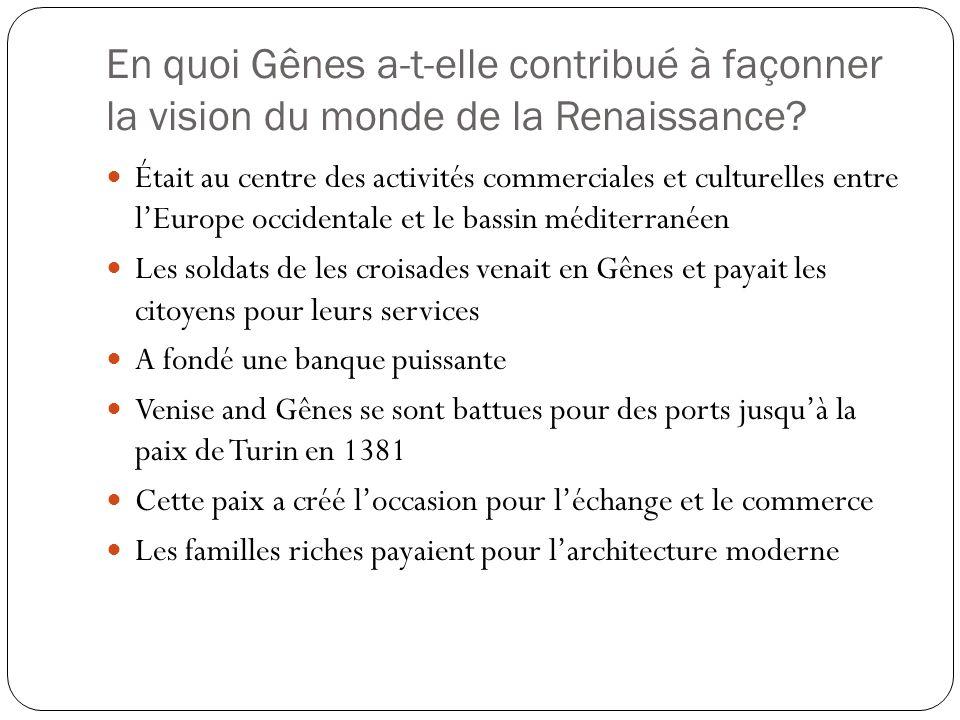 En quoi Gênes a-t-elle contribué à façonner la vision du monde de la Renaissance.
