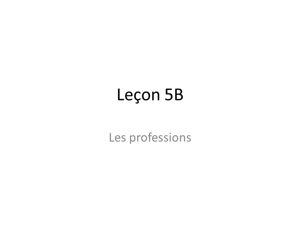 Objectifs In this leçon, we will: -Discuss work -Learn to say what you would do -Learn about néologismes et le franglais -Learn about les grèves -Use si clauses -Use the relative pronouns qui, qui, dont, où