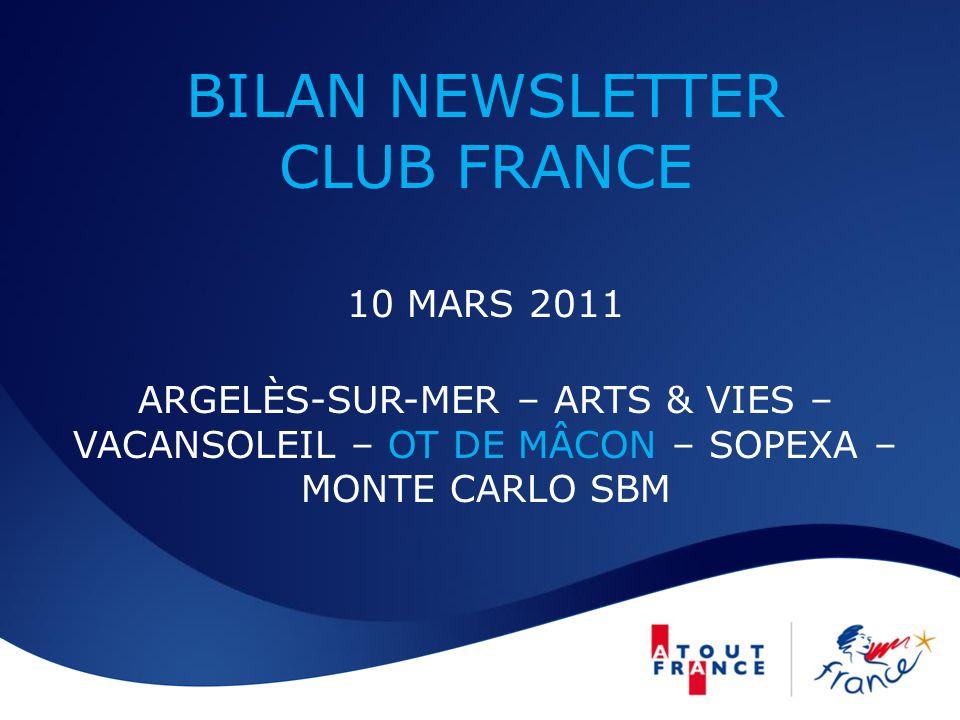 BILAN NEWSLETTER CLUB FRANCE 10 MARS 2011 ARGELÈS-SUR-MER – ARTS & VIES – VACANSOLEIL – OT DE MÂCON – SOPEXA – MONTE CARLO SBM