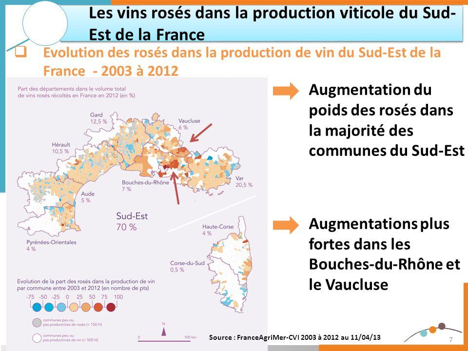 7 Augmentation du poids des rosés dans la majorité des communes du Sud-Est Augmentations plus fortes dans les Bouches-du-Rhône et le Vaucluse Les vins