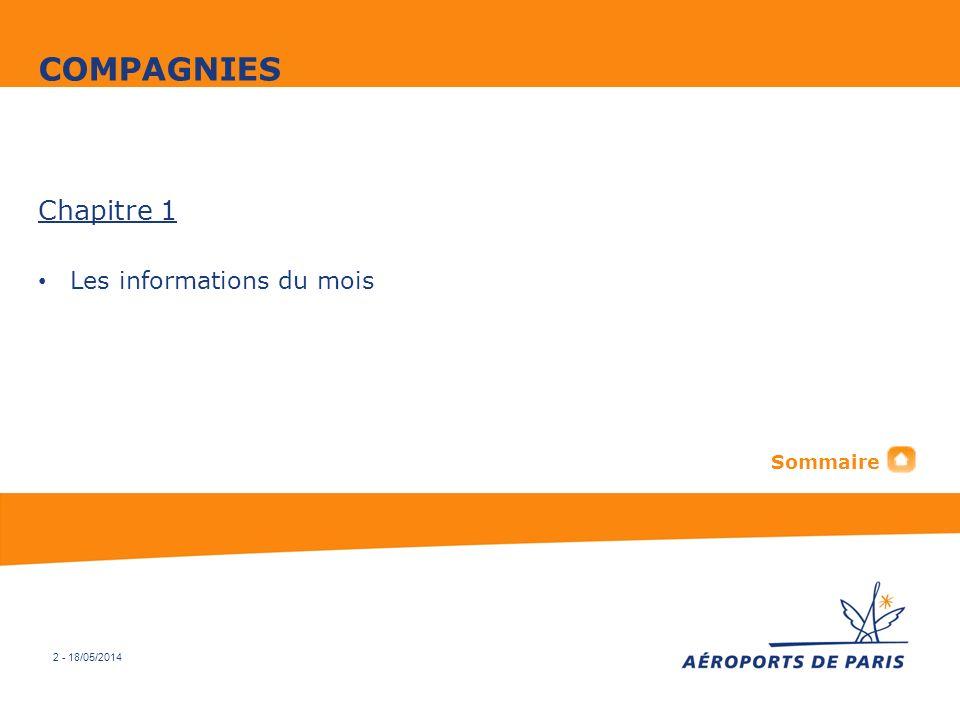 2 - 18/05/2014 Chapitre 1 Les informations du mois COMPAGNIES Sommaire